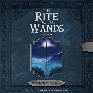Rite_of_Wands_Mackenzie_Flohr_Audio_Cover_WEB